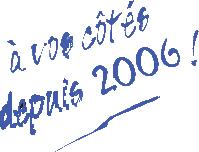 a_vos_coté_depuis_2006